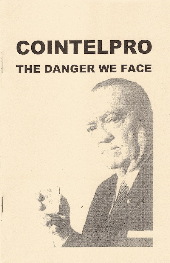 Image for COINTELPRO: Danger We Face by n/a
