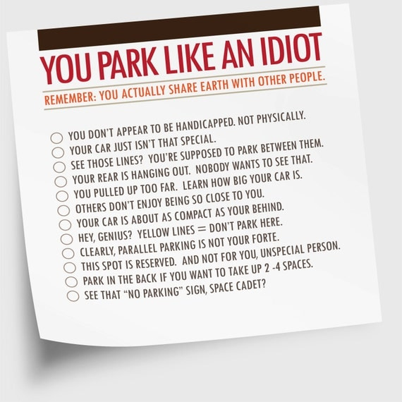 "Sticky Note Pad, Funny, ""You Park Like An Idiot"" (NSN-X018)"