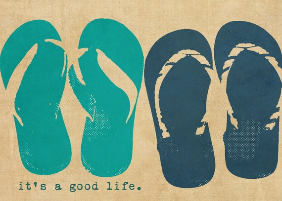 Flip flops Beach Summer Typography Positivity  - 5 x7 print by Dawn Smith
