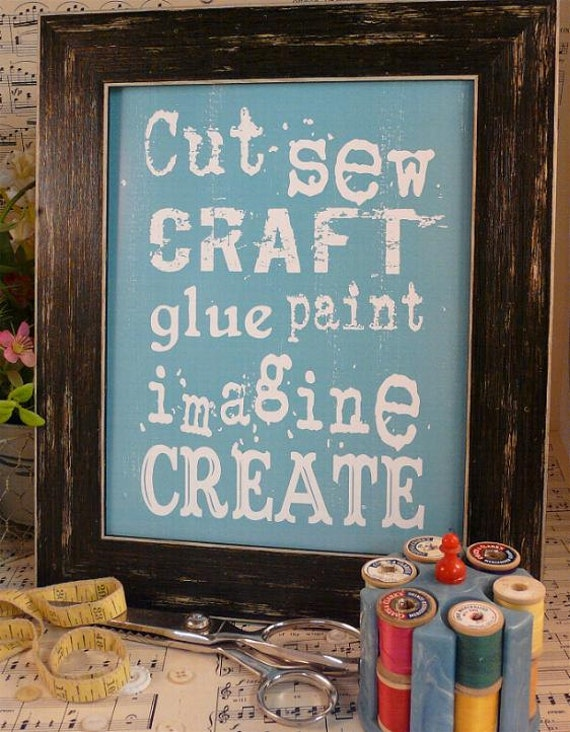 Cut Sew Craft Glue Paint Imagine Create sign digital   - blue inspiration NEW art words vintage style primitive  pdf 8 x 10 frame saying