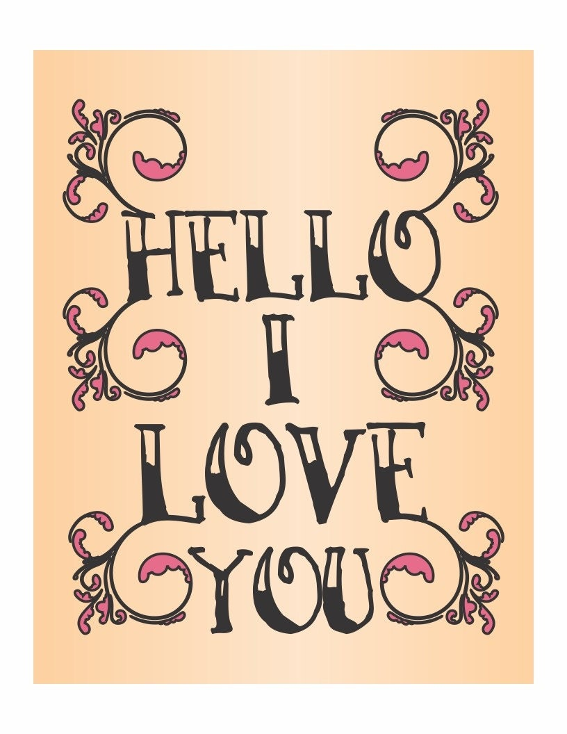 Hello I Love You Tattoo Style - a tattoo print in black with pink ...