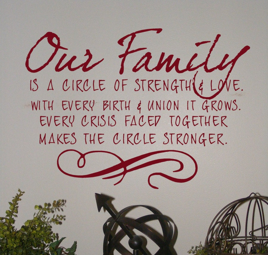 wall decals quotes Our Family is a circle of strength and love with every