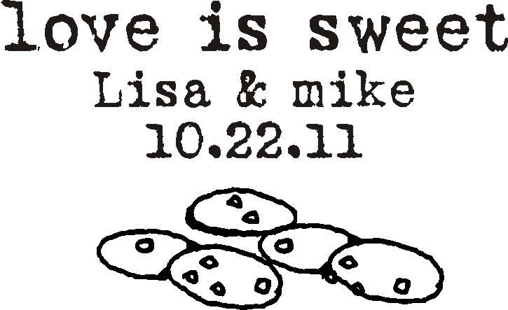 Candy or Cookies Buffet Love is sweet custom rubber stamp